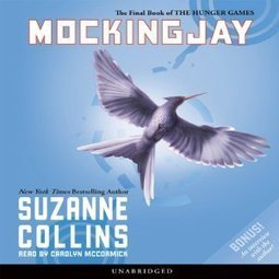 Mockingjay: The Final Book of The Hunger Games | Free Audiobooks | Scoop.it