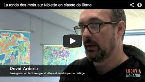 LUDOVIA TV: La ronde des mots sur tablette en classe de 6ème | Education et TIC aujourd'hui | Scoop.it