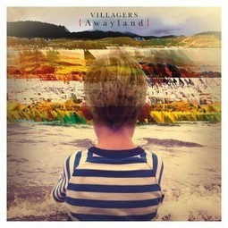 New Album Review: Villagers - {Awayland} | Stirring Trouble Internationally | News From Stirring Trouble Internationally | Scoop.it