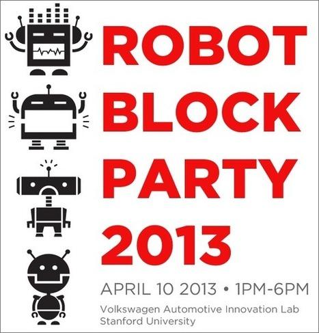 Robot Block Party   Silicon Valley Robotics   Actualité robotique   Scoop.it