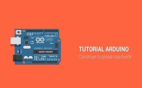 Tutorial Arduino: Construye tu propia caja fuerte | TECNOLOGÍA_aal66 | Scoop.it