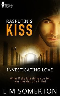 5 Sweet Pea Review: Rasputin's Kiss by LM Somerton | | Book Recommendations from Mrs Condit & Friends | Scoop.it