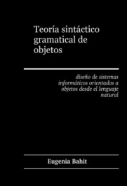 Teoría sintáctico-gramatical de objetos - Eugenia Bahit | Software y Cultura Libre | Scoop.it