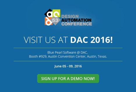 Demo Request DAC 2016 - Blue Pearl Software Inc. | Blue Pearl Software | Scoop.it
