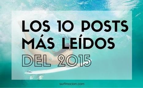 Los 10 posts más leídos en el 2015     Surf para principiantes   Scoop.it