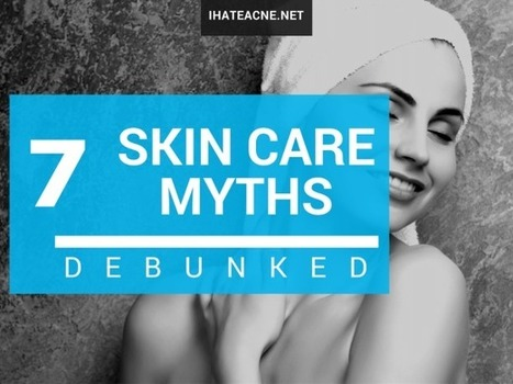7 Skin Care Myths Debunked   Natural OTC Hormonal Acne Treatment Remedies   Scoop.it