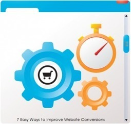 7 Easy Ways to Improve Website Conversions | Amazon Webstore Design and Development | Scoop.it