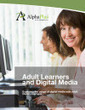 Adult Learners and Digital Media: Exploring the usage | New Media and Technology | Scoop.it