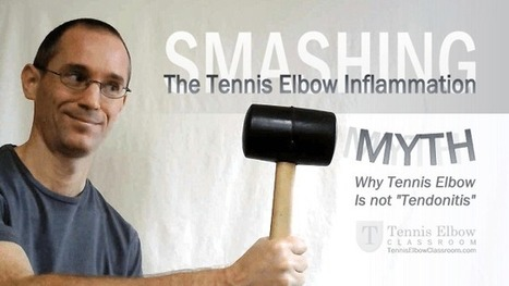 Tossing The Tendonitis Myth – Why Tennis Elbow Is NOT Inflammatory   About Tennis Elbow   Scoop.it