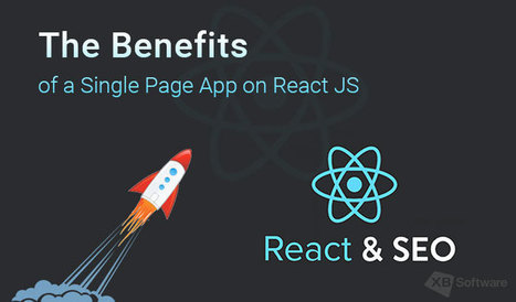 Isomorphic React and SEO: The Benefits of a Single Page App on React JS | Web Development and Software Testing | Scoop.it