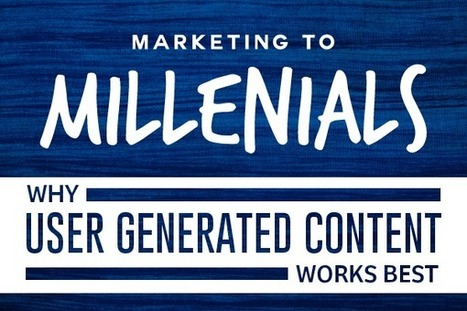 Marketing to Millennials: Why User-Generated Content Works Best | ReferralCandy | Public Relations & Social Media Insight | Scoop.it