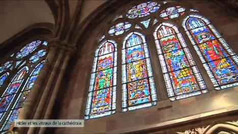 L'incroyable histoire des vitraux de la cathédrale de Strasbourg   Revue de Web par ClC   Scoop.it