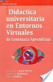 Libro 3: Didáctica universitaria en entornos virtuales de enseñanza-aprendizaje | e-learning | Scoop.it