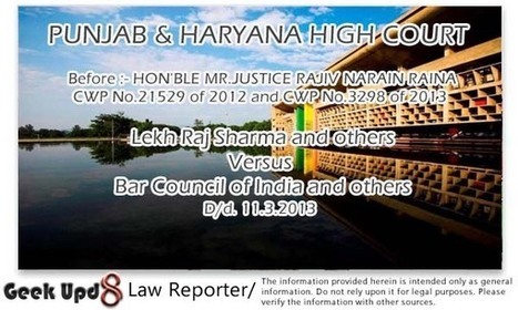 Punjab and Haryana State Bar Council Elections to be held on 31.5.2013 and 1.6.2013 : P&H High Court | Law Reporter | Scoop.it
