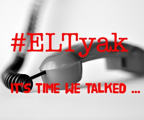 It's time we talked: an invitation to you and your students | ELT publishing | Scoop.it