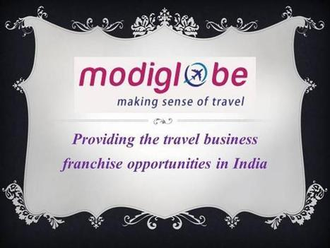 Why travel business franchise is beneficial For You and How to Get it? | Travel Business Franchise | Scoop.it