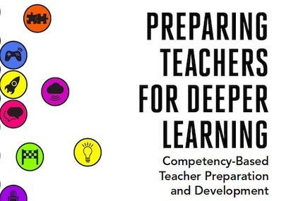 Preparing Teachers for Deeper Learning | Getting Smart | Källkritik och informationskompetens | Scoop.it