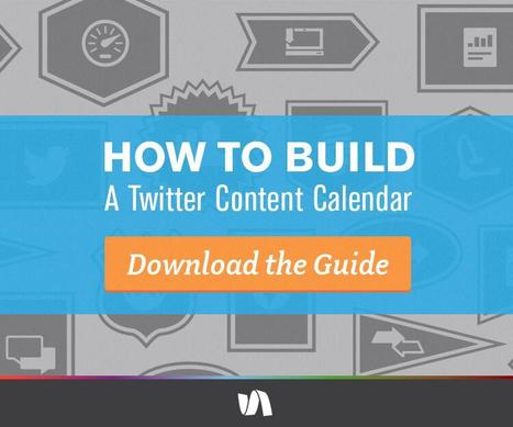 How to Build a Twitter Content Calendar | Boost your sales | Scoop.it