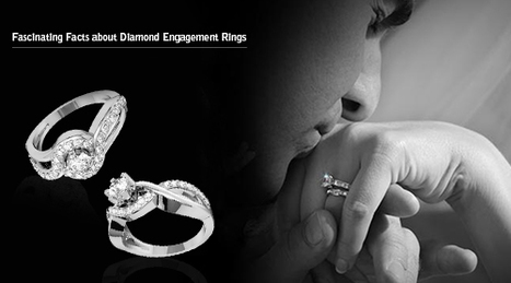 Fascinating Facts about Diamond Engagement Rings | Diamond Solitaire Ring | Scoop.it