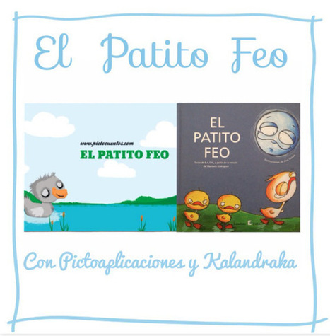 El Patito Feo con Pictoapliaciones y Kalandraka | mardecoseslogopedia | Scoop.it