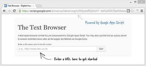 A Text-only Browser Powered by Google Scripts by Amit Agarwal (@labnol) | Google Apps Script | Scoop.it