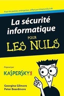 Guide gratuit sur la Sécurité Informatique pour... | e-learning, the future | Scoop.it