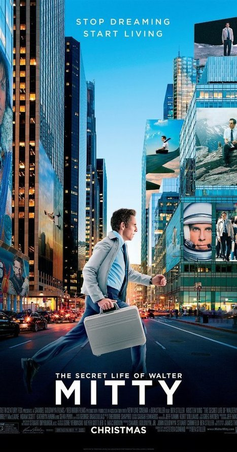 The Secret Life of Walter Mitty (2013) | Follow your dreams | Scoop.it
