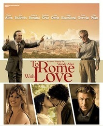 To Rome with Love (2012) - MOVIE TRAILER, WATCH MOVIE, DOWNLOAD FREE | to rome with love | Scoop.it