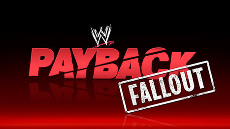 WWE PAYBACK 2014 TICKETS | WWE PAYBACK 2014 PAY-PER-VIEW | Scoop.it
