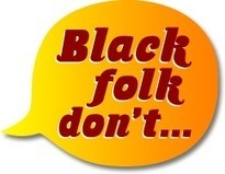 """Black People Don't Tip"": How Behavior Determines RacialIdentity | Mixed American Life | Scoop.it"