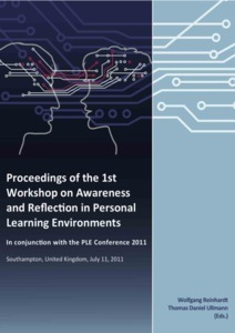 Proceedings of the 1st Workshop on Awareness and Reflection in Personal Learning Environments | Learning Analytics | Scoop.it