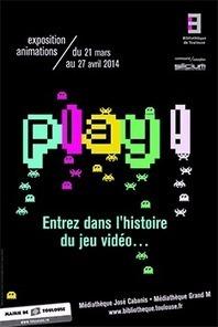 Exposition : Play ! Entrez dans l'univers du jeu vidéo - Agence Française pour le Jeu Vidéo | Aspects positifs des JV | Scoop.it
