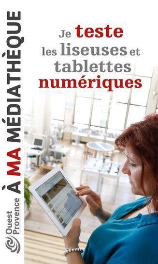 Tablettes et liseuses à la MIOP | bibliomediathèques | Scoop.it