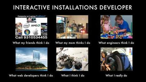 Intercative Installations Developer | What I really do | Scoop.it