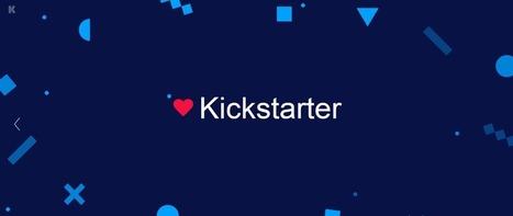 Kickstarter, un outil de marketing et de vente dont il faut s'inspirer | Clic France | Scoop.it