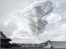 La Chine rêve de cités dans les nuages - Batiactu | DavidDcom | Scoop.it