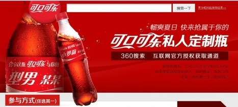 Coca Cola a lancé sa campagne de bouteilles personnalisées en Chine. - Marketing en Chine | Marketing 1to1 | Scoop.it