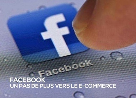 Avec son dernier rachat, Facebook montre sa volonté de percer dans le e-commerce | Actualité de l'E-COMMERCE et du M-COMMERCE | Scoop.it