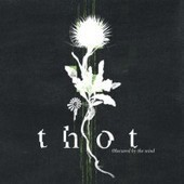 Thot — Moved Hills   Obscured by the Wind - Press and Reviews   Scoop.it