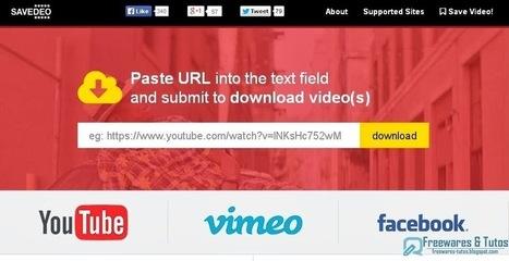 SaveDeo : un outil en ligne pour convertir et télécharger les vidéos de Youtube, Facebook, Instagram, Vimeo, etc sans prise de tête | Tice Fle, Ele | Scoop.it