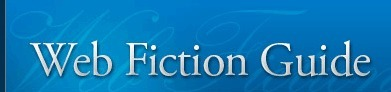 Web Fiction Guide | free online novels, story collections, reviews | Online Fiction Marketplace | Scoop.it