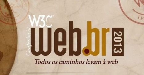 Conferência W3C Web.br 2013 – Dia 1 | Open Web Platform | Scoop.it