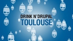Drink and Drupal Toulouse le 13 mai 2013 dès 19H00 à La Cantine Toulouse | La Cantine Toulouse | Scoop.it