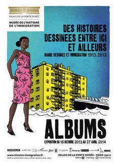 Exposition : Albums - Bande dessinée et immigration 1913-2013 | Musée de l'histoire de l'immigration | MUSÉO, ARTS ET SPECTACLES | Scoop.it