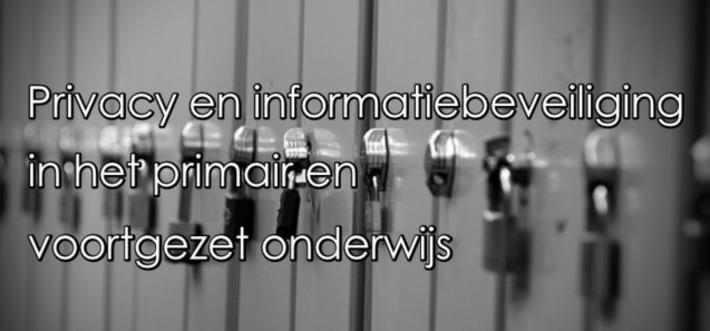 Edu-Curator: Kamerbrief over privacy en informatiebeveiliging in het primair en voortgezet onderwijs | Educatief Internet - Gespot op 't Web | Scoop.it
