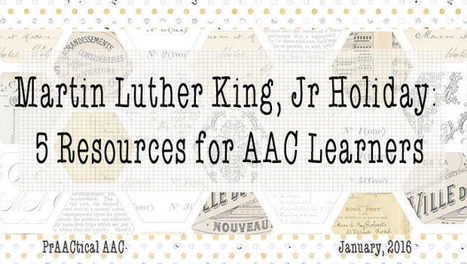 Martin Luther King, Jr Holiday: 5 Resources for AAC Learners | AAC: Augmentative and Alternative Communication | Scoop.it
