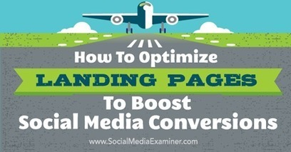 How to Optimize Landing Pages to Boost Social Media Conversions   Demand Generation in B2B   Scoop.it