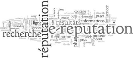 Entreprises, comment gérer sa visibilité et sa réputation sur le web ? | Quentin SERVANT | Scoop.it