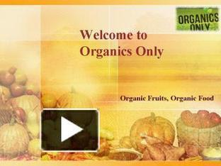 Organics Only | Organics Only | Scoop.it