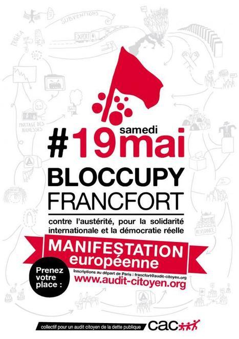 Bloquons la BCE-Francfort : #17M au #19M Mai (#21A #May1 #1M #marchonsensemble #marcheparis2012 #marchedesbanlieues) | #marchedesbanlieues -> #occupynnocents | Scoop.it